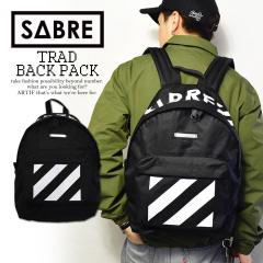 SABRE セイバー TRAD BACK PACK sabre メンズ バッグ バックパック リュックサック 鞄 ストリート 正規品・正規取扱店