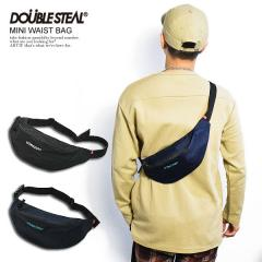 DOUBLE STEAL ダブルスティール MINI WAIST BAG メンズ ウエストバッグ ボディバッグ カバン ストリート doublesteal